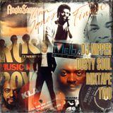 Dusty Soul Mixtape Two