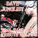 Cool Hand Flex Tribute Mix Pt I