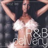 Vincz Lee - R&B Delivery (2003)