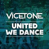 Vicetone - United We Dance (Full Edit)