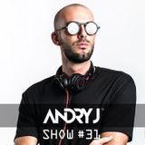 Andry J Show #31