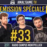 AMAL'GAME TV #33 - EMISSION SPÉCIALE E3