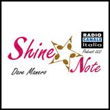 SHINE*NOTE - RADIO CANALE ITALIA 022 by Dave Manero