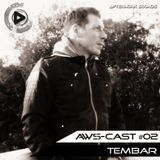 AWS-Cast #02 mixed by Tembar