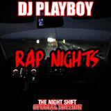 DJ PLAYBOY presents Rap Nights episode 1 side A