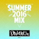 @DW4IN3x - SUMMER 2016 MIX