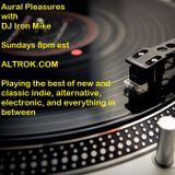 DJ Iron Mike-Aural Pleasures Episode 25