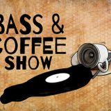The Bass & Coffee Show with special guest: Titan & Mighty Monkz 8-13-17