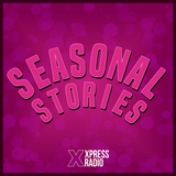 Seasonal Stories - Episode 3 - February and Valentines