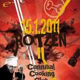 Cannibal Cooking Club Live @ Rotzen II