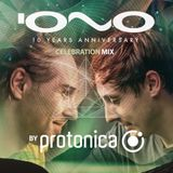 Protonica - Iono Music 10 Years Anniversary Mix