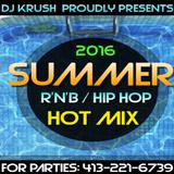 2016 SUMMER R'n'B / HIP HOP HOT MIX