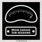 Green Beats Podcast Vol. 4 - Brain Damage