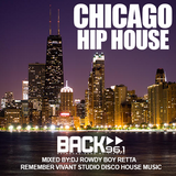 CHICAGO HIP HOUSE REMEMBER VIVANT STUDIO DISCO MIXED BY : MIX MASTERS DJ ROWDY BOY RETTA