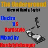 The Underground - Special Mix - Electro vs. Hardstyle