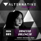 ALTERNATIVE Frequency - Mix 009 // Vanessa Valencia ( minimal / electronica / house )