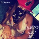 Summer 2016 Trap Mix