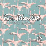 Ear Blankets Vol09 - Mixed by Chris Rayner