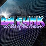 Da Funk-Secrets Of The Dream