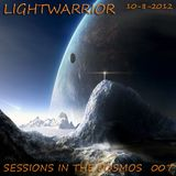LIGHTWARRIOR - SESSIONS IN THE COSMOS #007 (10-08-2012)