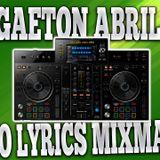 Reggaeton Abril 2019 Session - Video Lyrics Mixman Dj