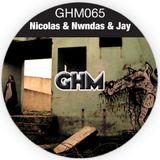 GHM065 Nicolas & Nwndas & Jay [02.14]