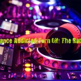 Trance Addicted Turn ON! The Radio May 16, 2020.