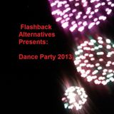 Flashback Alternatives - New Year's Eve Dance Party 2013 - DJ Ed Set