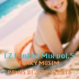 FUNKY MUSIM PANAS DI JEPANG 2016(LZ Funkot mix vol.5)