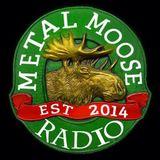 METAL MOOSE NOV 18TH