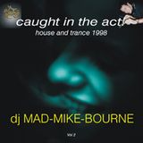 Caught in the act! Vol 2  - 1998