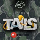Joriq - A rhythm of tails podcast # 1