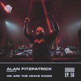We Are The Brave Radio 058 - Alan Fitzpatrick Live @ Spazio 900, Rome - May 2019