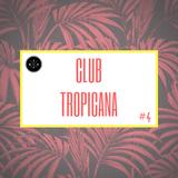 Club Tropicana #4