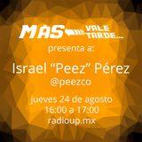 "Más vale tarde... Temporada 2, Episodio 2, Israel ""Peez"" Pérez"