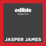 Podible 005 - Jasper James