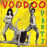 VOODOO PARTY ( GARAGE PUNK )