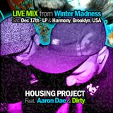Housing Project Feat. Aaron Dae & Dirty LIVE @ Winter Madness 12/17/2011