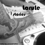 Larule - Stories