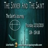 The Sinner and The Saint: The Saint's Journey 3. Recorded Live on The Music Galaxy Radio 10/10/2019
