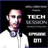 Meraj Uddin Khan Pres. Tech Session 011 (August 2017)