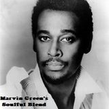 """Marvin Green's soulful blend May 2018  """"silky smooth edition"""""""
