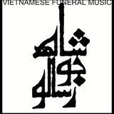 Dung Mummy Radio 05.27.15 Vietnamese Funeral Music