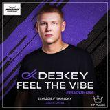 Deekey - Feel The Vibe 044 [Record VIP House] (25.01.2018)