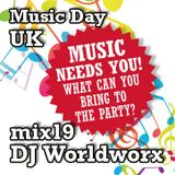 Music Day UK - mix series 19 - DJ Worldworx