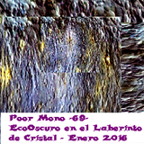 Poor Mono - 69 - EcoOscuro en el Laberinto de Cristal 01.16