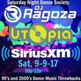 DJ Ragoza - Dance Society Mix On Sirius XM's Utopia (9-9-17)