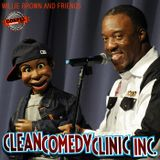 Clean Comedy Clinic with Willie Brown and Friends