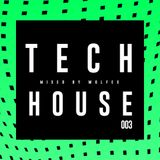 Tech House Mix 2016 // 003 // Wolfex // Top Tech House, Techno and House Mix