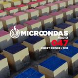 Microondas Radio 047 / Sweet Drinkz mix, ALSO, Braille, Stanton Warriors, Boys Noize, Idyll, Redligh